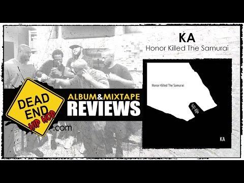 KA - Honor Killed The Samurai Album Review   DEHH