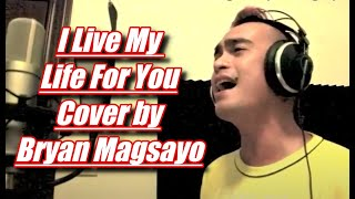 Firehouse - I Live My Life For You (Cover by Bryan)