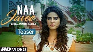 Naa Javee Song Teaser | Satbir feat. Rahat Fateh Ali Khan | Zain Khan