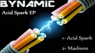Bynamic - Acid Spark [Free Download]