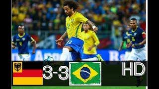 Germany vs Brazil 3-3 - All Goals & Extended Highlights RÉSUMÉ & GOLES ( Last Match ) HD