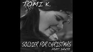 Tomi K. Feat. Dante Soldier for Christmas