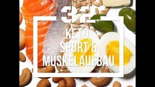 Built by Science #32 - Keto, Sport und Muskelaufbau