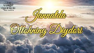 Jannatda Allohning Diydori... (Juda Tasirli)    /Abu Hanifah/