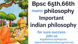 important indian philosophy chapters for bpsc mains