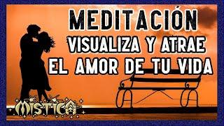 💗Atraer pareja. Meditación Guiada.💗