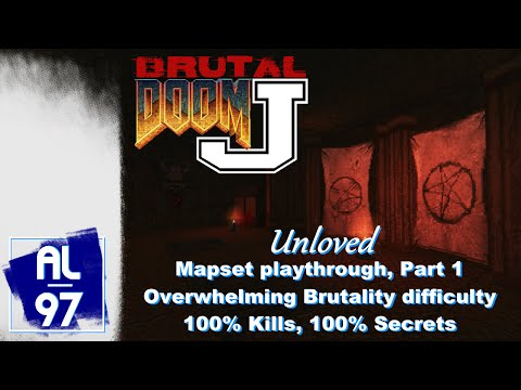 [DOOM 2] UNLOVED, Part 1 (Brutal Doom J, Overwhelming Brutality difficulty, 100% Kills & Secrets)