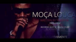 MOÇA LOUCA - YUDI FOX ( PROD BEATZ BY LANDIM )
