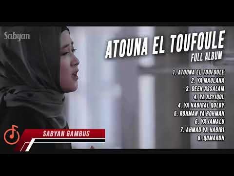 Sabyan Gambus Atouna El Toufoule Full Album By Nissa Ya Maulana