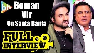 Santa Banta Pvt Ltd   Boman Irani   Vir Das   Full Interview   Rapid Fire   Quiz