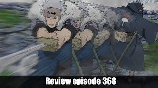 Review Naruto shippuden Episode 368