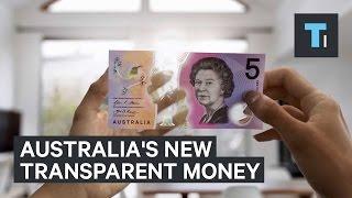 Australia's new money is literally transparent