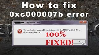 How to fix 0xc000007b error in most games and programs Tutorial windows 7 64 bit Works 100%