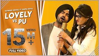 LOVELY vs PU | Ravinder Grewal | Shipra Goyal | Latest Punjabi Songs 2014 | FULL SONG | OFFICIAL