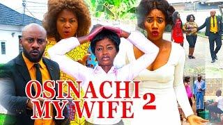 2017 Latest Nigerian Nollywood Movies - Osinachi My Wife 2