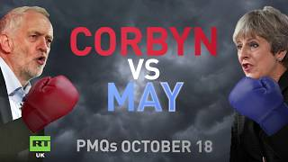 PMQs: Corbyn vs. May - October 18 2017