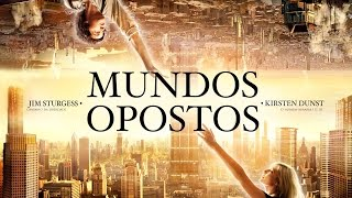 Filme Completo Mundos Opostos Full HD 3D