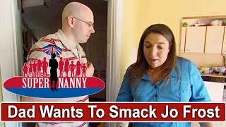 """Dad Wanted To """"Smack Jo In The Face"""" After Using Naughty Step   Supernanny"""