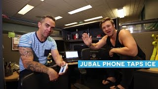 Jubal Phone Taps Ice