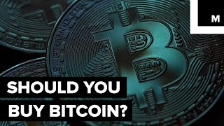 Here's What You Need to Know Before You Buy Bitcoin
