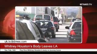 Whitney Houston's Body Leaves LA