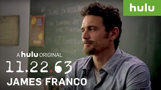 James Franco Shares His Approach to Playing Jake Epping • 11.22.63 on Hulu