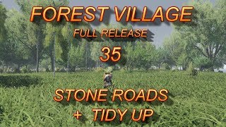 STONE ROADS.. Life is Feudal. Forest Village S3 EP 35