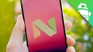 7 of the best Android 7.0 Nougat Features