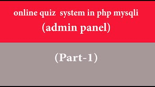 online quiz system in hindi php part-14 (admin panel-1)