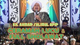FULL CERAMAH LUCU (PIKASEURIEUN)& SHOLAWAT ENAKEUN..!!- KH. A. SALIMUL APIP