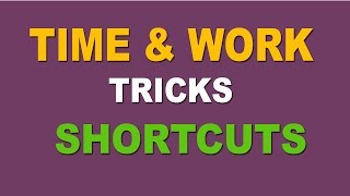 Time and Work Concept, Shortcut Tricks & Methods For SSC , Bank Exams - Hindi (2016)