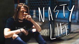 Nasty Life