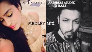 Astha Bakshi & Abbhas Anand Medley Mix