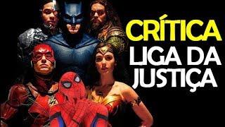 A LIGA DA JUSTIÇA | Crítica