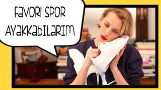 Favori Spor Ayakkabı Modellerim | Didem Soydan