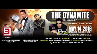 Jazzy B, Dr. Zeus, Roach Killa - Dynamite Release Party - Vancouver May 14