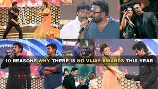 10 Reasons why there is no Vijay Awards this year | BioScope