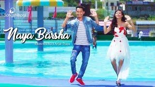 Naya Barsha - Bibek Khadka, Anjali Thapa | New Nepali Lok Pop Song 2017