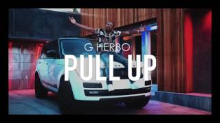 G Herbo - Pull Up (Official Audio)