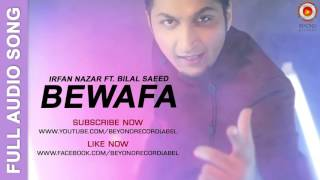 Bewafa | Irfan Nazar ft. Bilal Saeed | Punjabi Sad Song 2016