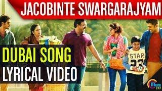 Jacobinte Swargarajyam |Dubai Lyric Video|Nivin Pauly, Vineeth Sreenivasan,Shaan Rahman |Official |