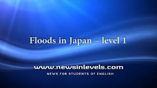 Floods in Japan – level 1