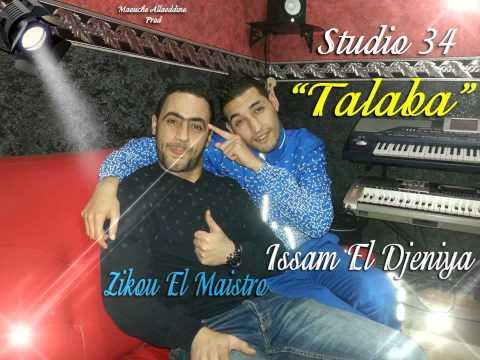 Cheb Issam El Djeniya 2015 Talaba ki Walat Avec Zikou Maistro