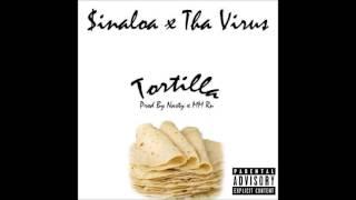 Tha Virus Feat. Yung $inaloa - Tortilla (Prod. By MM Ru X MM Nasty)