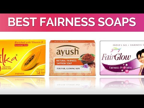 Xxx Mp4 10 Best Fairness Soaps In India With Price 2017 3gp Sex
