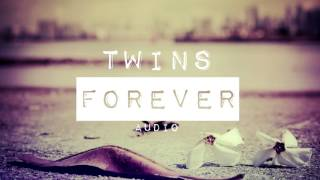 Twins Music - Forever (Audio)