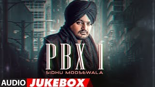 Sidhu Moose Wala PBX 1  Full Album  Audio Jukebox  Latest Punjabi Songs 2018 uploaded on 2 month(s) ago 227421 views