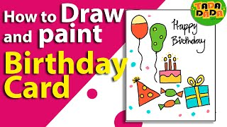 How To Make an Easy Birthday Card | Birthday Greeting Card | Kids Drawing | Lesson 19