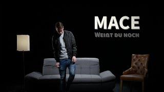 Mace - Weißt du noch (Official Video)