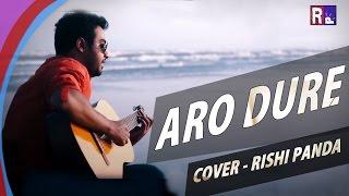 ARO DURE CHOLO JAI | THINKING OUT LOUD | RISHI PANDA